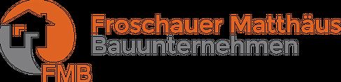 Froschauer Matthäus Transporte-Erdbau-Bauunternehmen