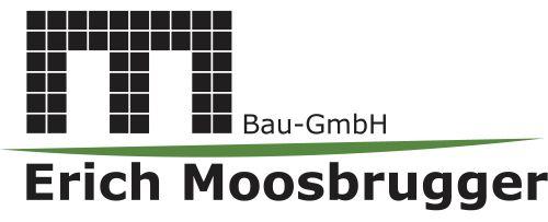 Erich Moosbrugger Bau GmbH